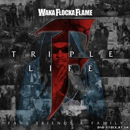 Waka Flocka Flame - Triple F Life Friends, Fans, & Family (Clean Edition) (2012)